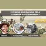 Byron Joel: Restoring Australia's Lost Ecosystems and Regenerating Your Local Ecosystem