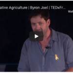 """Byron Joel at TEDx Fremantle 2018: """"Regenerative Agriculture""""."""